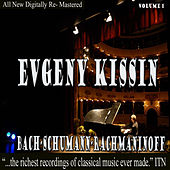 Play & Download Kissing - Bach, Schumann, Rachmanioff Volume 1 by Evgeny Kissin | Napster