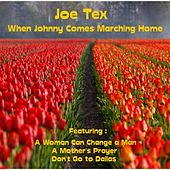 Play & Download When Johnny Comes Marching Home by Joe Tex   Napster
