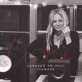Play & Download Covered Up With Flowers by Lissie | Napster