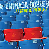 Play & Download Entrada Doble by Edgar Lira | Napster