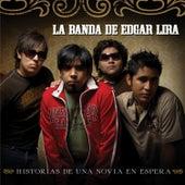 Play & Download Historias De Una Novia En Espera by Edgar Lira | Napster