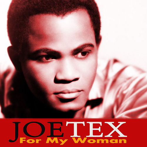 Play & Download For My Woman by Joe Tex | Napster