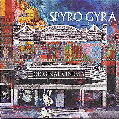 Original Cinema by Spyro Gyra