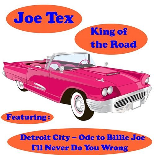 Play & Download King of the Road by Joe Tex | Napster