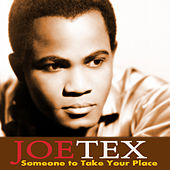Play & Download Someone to Take Your Place by Joe Tex   Napster