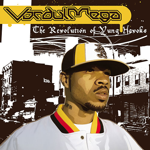 Play & Download The Revolution Of Yung Havoks by Vordul Mega | Napster