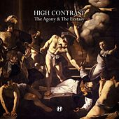 Play & Download The Agony & the Ecstasy by High Contrast | Napster