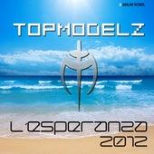 Play & Download L´Esperanza 2012 by Topmodelz | Napster
