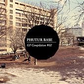 Play & Download Phutur Base Compilation, Vol. 2 by Various Artists | Napster