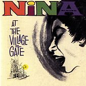 Nina At The Village Gate by Nina Simone
