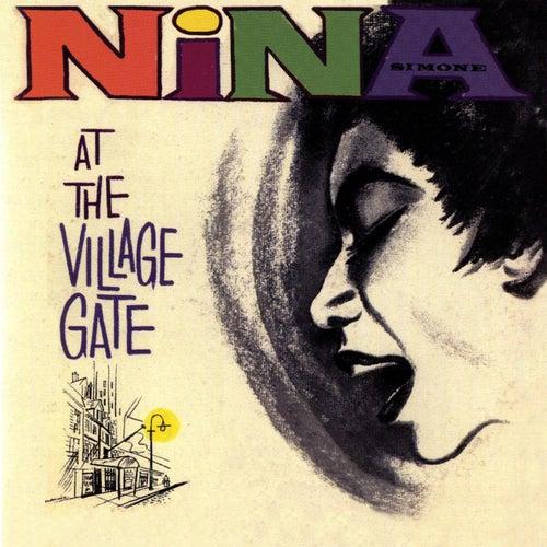 Nina At The Village Gate by Nina Simone