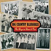 Play & Download The Boys In Hats & Ties by Big Country Bluegrass | Napster