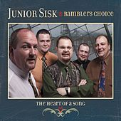 The Heart Of A Song by Junior Sisk