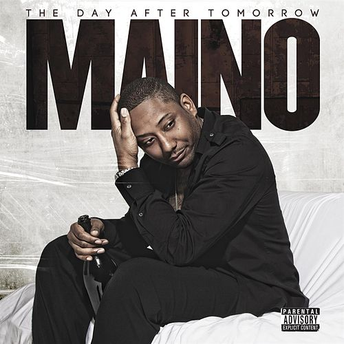 Play & Download Day After Tomorrow by Maino | Napster