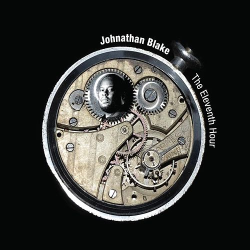 Play & Download The Eleventh Hour by Johnathan Blake | Napster