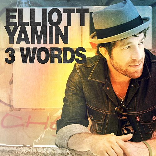 Play & Download 3 Words by Elliott Yamin | Napster