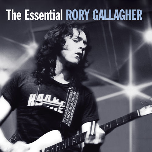 The Essential by Rory Gallagher