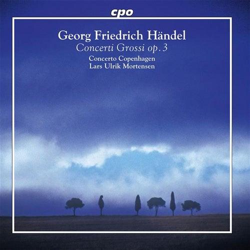 Handel: Concerti Grossi, Op. 3, Nos. 1-6 by Lars Ulrik Mortensen