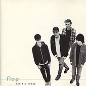 Play & Download World of Today by Flop | Napster