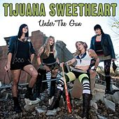 Under the Gun by Tijuana Sweetheart