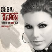 Play & Download Todo Lo Que Sube Baja - Single by Olga Tañón | Napster
