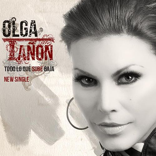 Play & Download Todo Lo Que Sube Baja - Single by Olga Tañón | Napster