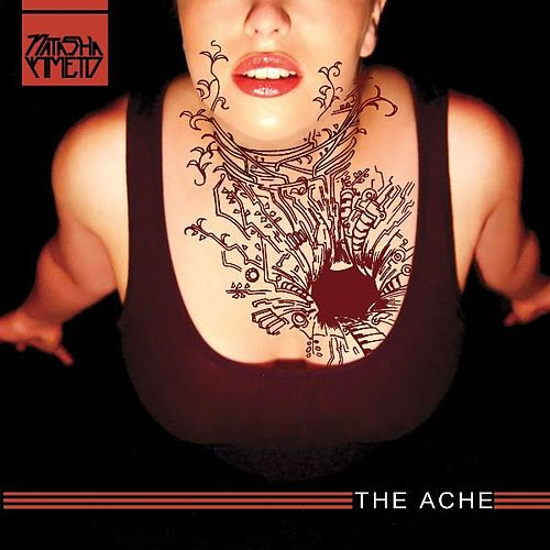 Play & Download The Ache by Natasha Kmeto | Napster