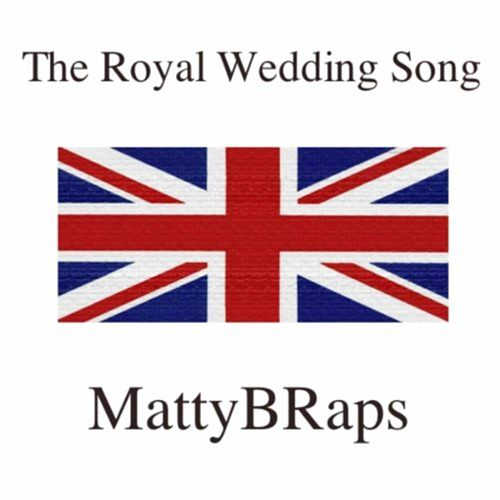 Play & Download The Royal Wedding Song - Single by Matty B | Napster