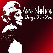 Play & Download Anne Shelton Sings for You by Anne Shelton | Napster