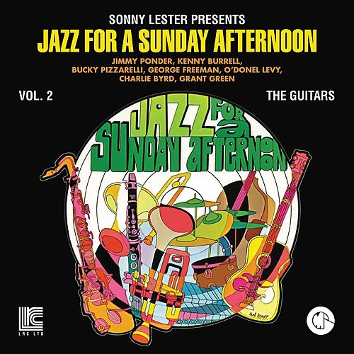 Play & Download Jazz For A Sunday Afternoon Vol. 2: The Guitars by Various Artists | Napster