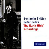 Britten & Pears: The Early HMV Recordings by Benjamin Britten