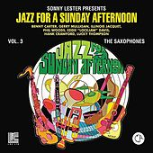 Play & Download Jazz For A Sunday Afternoon Vol. 3: The Saxophones by Various Artists | Napster