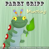 Play & Download Munching - Single by Parry Gripp | Napster