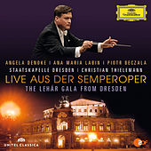Play & Download Live Aus Der Semperoper - The Lehár Gala From Dresden by Various Artists | Napster