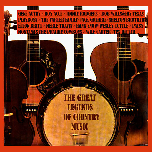 Play & Download The Great Legends of Country Music by Various Artists | Napster