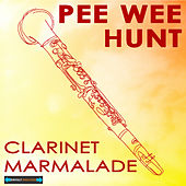 Clarinet Marmalade Remastered by Pee Wee Hunt
