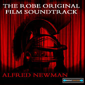 The Robe Original Film Soundtrack by Alfred Newman