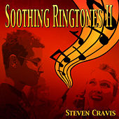 Soothing Ringtones II by Steven Cravis