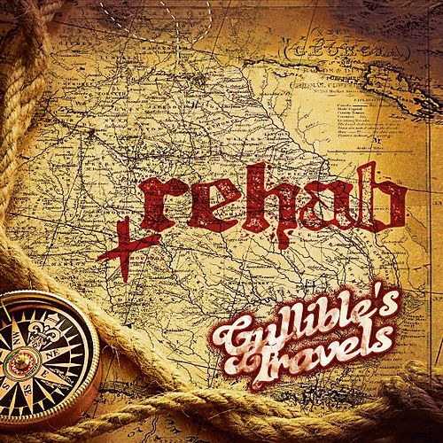 Play & Download Gullible's Travels by Rehab | Napster