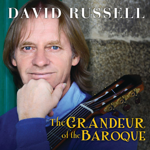 Play & Download The Grandeur Of The Baroque by David Russell | Napster
