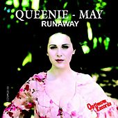 Runaway by Queenie May