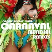 Play & Download Carnaval Mundial Remixes 2012 (La Vida es un Carnaval) by Crossfire | Napster