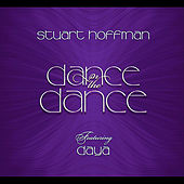 Dance in the Dance (feat. Daya) by Stuart Hoffman