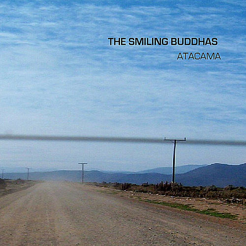 Atacama by The Smiling Buddhas