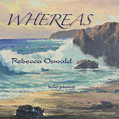 Play & Download Whereas by Rebecca Oswald | Napster
