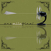 Play & Download One Mile Final by One Mile Final | Napster