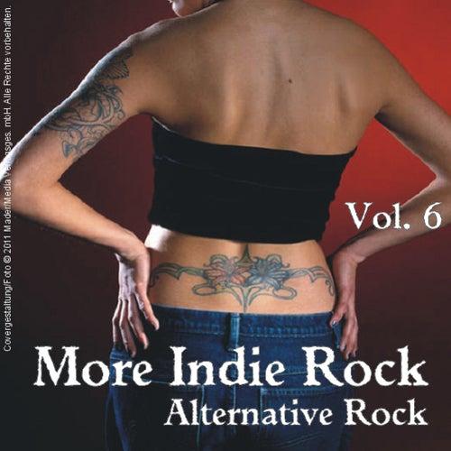 More Indie Rock - Alternative Rock, Vol.6 by Various Artists