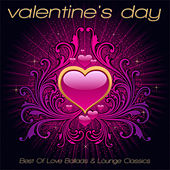 Valentine's Day 2012 - Best of Love Ballads & Lounge Classics von Various Artists