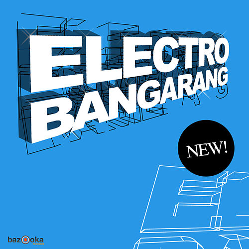 Play & Download Electro Bangarang by Various Artists | Napster