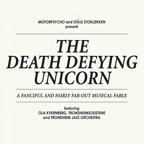 The Death Defying Unicorn by Motorpsycho